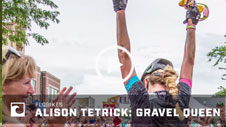 Alison Tetrick:  The New Queen of Gravel?